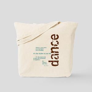 Dance the Rhythm of your Life Tote Bag