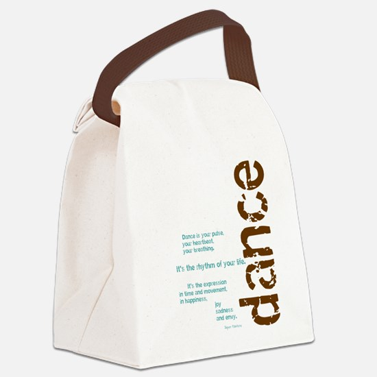 Dance the Rhythm of your Life Canvas Lunch Bag