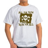All for rum and rum for all Light T-Shirt