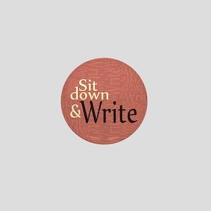 Sit Down and Write Mini Button