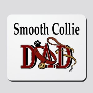 Smooth Collie Dad Mousepad