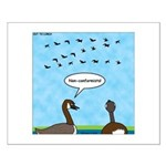 Geese Nonconformists Small Poster