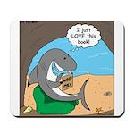 Shark Favorite Book Mousepad