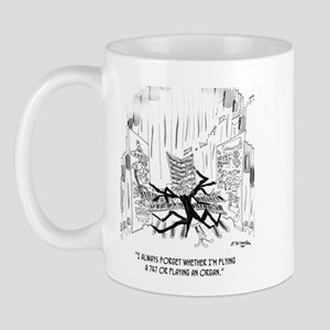 Playing an Organ or Flying a 747? Mug