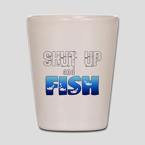 Shut Up and Fish Shot Glass