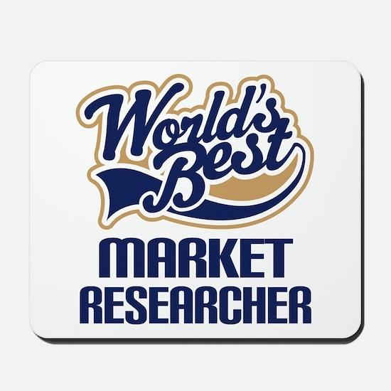 Market Researcher (Worlds Best) Mousepad