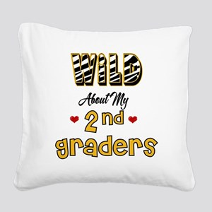 Wild About my 2nd Graders Square Canvas Pillow