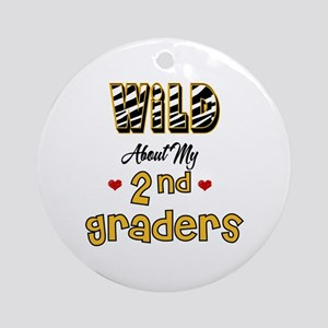Wild About my 2nd Graders Ornament (Round)