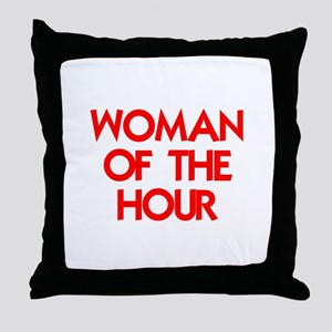 WOMAN OF THE HOUR Throw Pillow