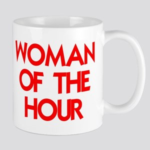 WOMAN OF THE HOUR Mugs