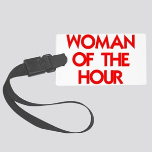 WOMAN OF THE HOUR Luggage Tag