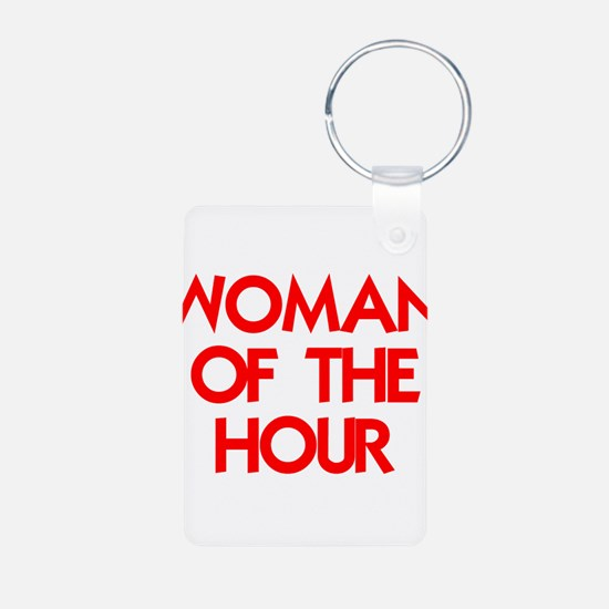 WOMAN OF THE HOUR.psd Keychains