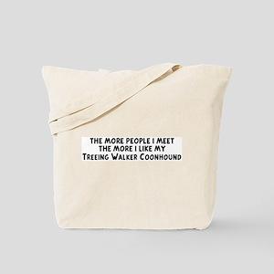 Treeing Walker Coonhound: peo Tote Bag