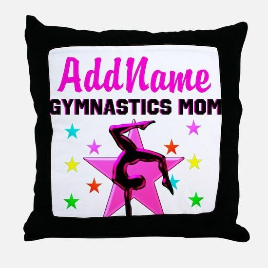 GREAT GYMNAST MOM Throw Pillow