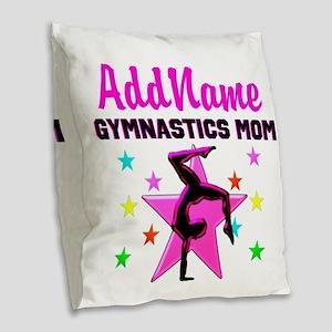 GREAT GYMNAST MOM Burlap Throw Pillow