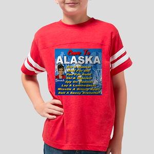 alaska_come_to_sarah_palin_sa Youth Football Shirt