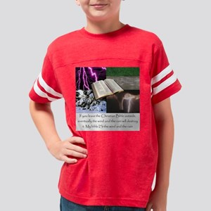 My Bible IS the wind and rain Youth Football Shirt