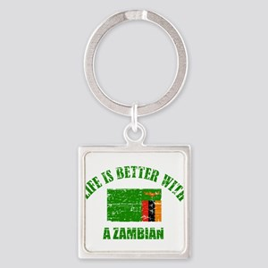 Life is better with a Zambian Square Keychain