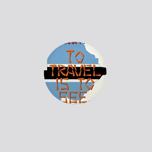 To Travel Is To See - Botswana Mini Button