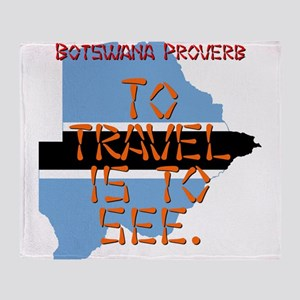 To Travel Is To See - Botswana Throw Blanket