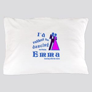 Dancing With Emma Pillow Case