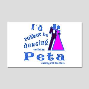 Dancing With Peta Car Magnet 20 x 12