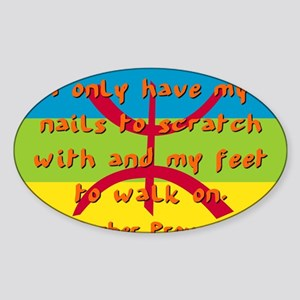 I Only Have My Nails - Berber Sticker (Oval)