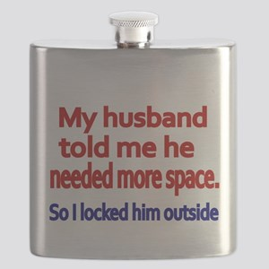 My husband told me he needed more space Flask