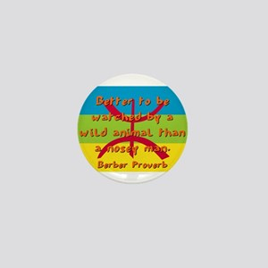 Better To Be Watched - Berber Mini Button