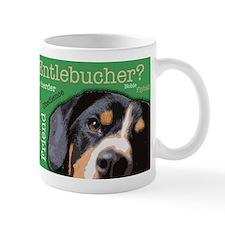 Got Entlebucher? Woof Cloud Mug