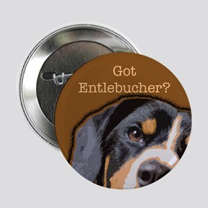 "Got Entlebucher? 2.25"" Button"