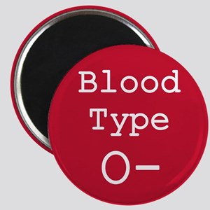 Blood Type O- Magnets