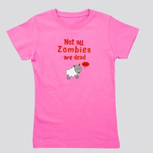 Not all Zombies are dead Girl's Tee
