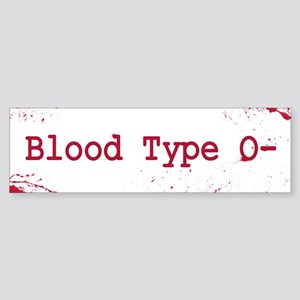Blood Type O- Bumper Sticker