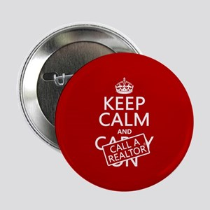 "Keep Calm and Call A Realtor 2.25"" Button"