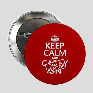 """Keep Calm and Call A Realtor 2.25"""" Button"""