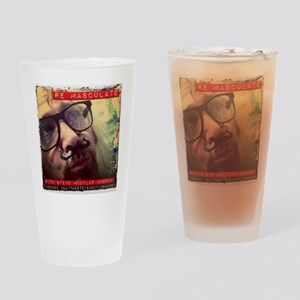 REMASCULATE Drinking Glass