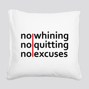 No Whining | No Quitting | No Excuses Square Canva