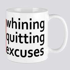 No Whining | No Quitting | No Excuses Mugs
