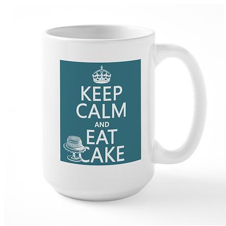 Keep Calm and Eat Cake Large Mug