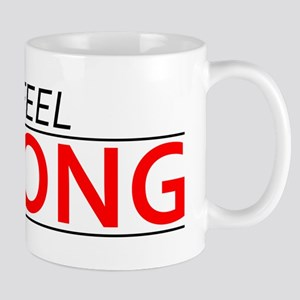 Today I Feel Strong Mugs