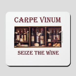 Carpe Vinum -Seize the Wine Mousepad