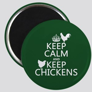 Keep Calm and Keep Chickens Magnet