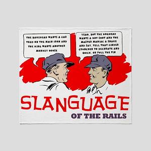 Slanguage of the Rails Throw Blanket