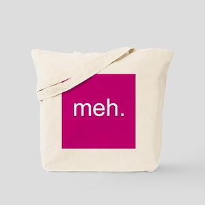 'meh.' Tote Bag