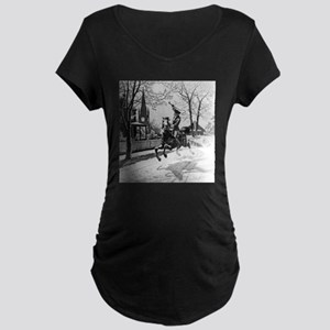 The Midnight Ride of Paul Revere Maternity T-Shirt