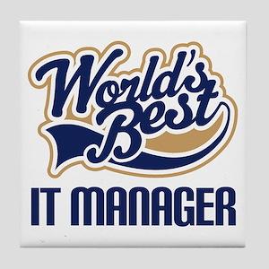 IT Manager (Worlds Best) Tile Coaster