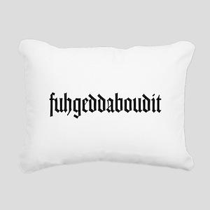 fuhgeddaboudit Rectangular Canvas Pillow