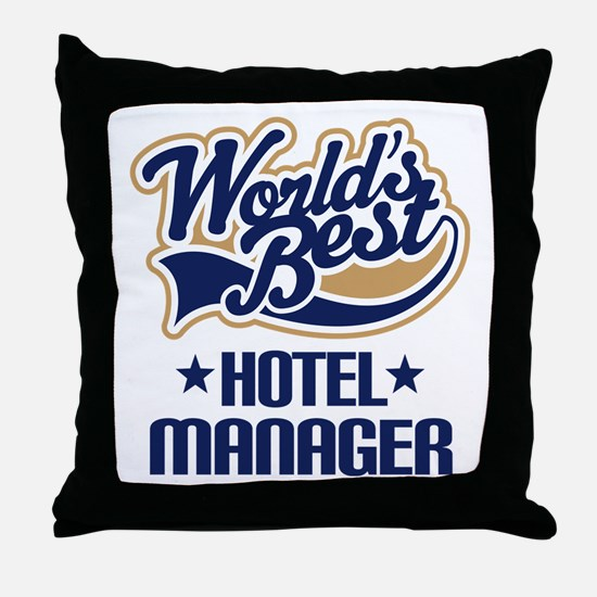 Hotel Manager (Worlds Best) Throw Pillow