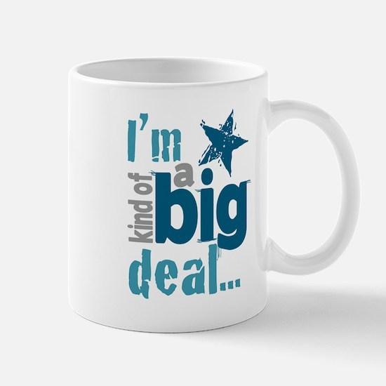 Im Kind of a Big Deal Mugs